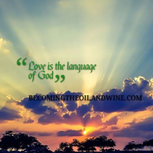 love is language of God