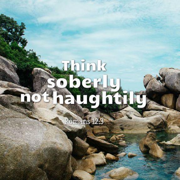 think soberly