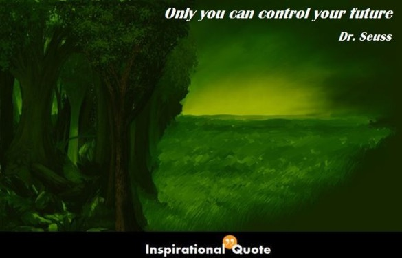 Dr.-Seuss-Only-you-can-control-your-future-686x440