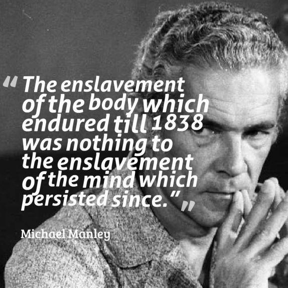 Quotation source: The Michael Manley Foundation. Image source: Jamaica Information service