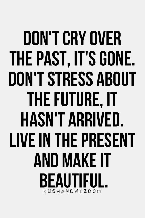 Dont Cry Over The Past Becoming The Oil And The Wine